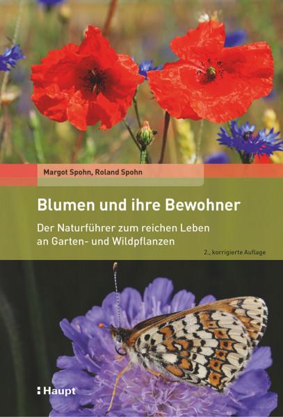Blumen und ihre Bewohner, ein Naturführer zu Garten- und Wildpflanzen, Haupt Verlag, Autoren M. und R. Sohn