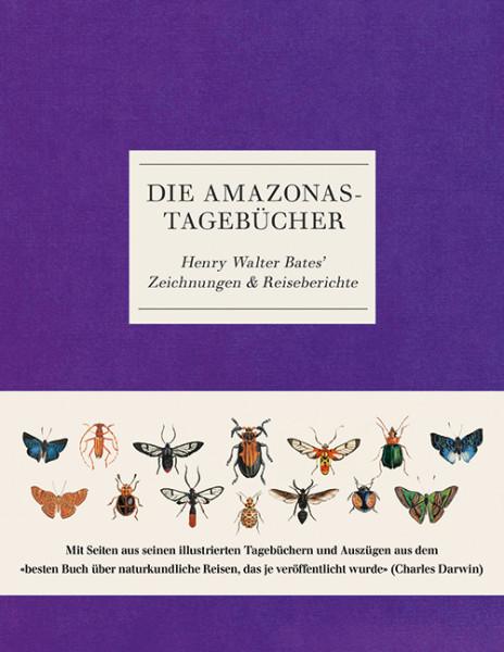 Die Amazonas-Tagebücher - Henry Walter Bates's Zeichnungen & Reiseberichte, Haupt Verlag,