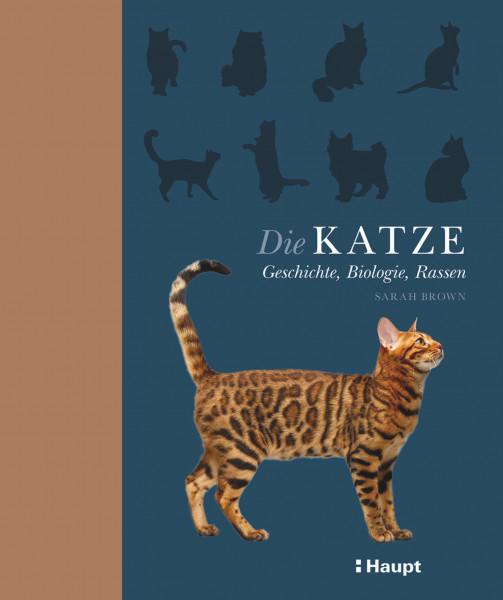 Die Katze: Geschichte, Biologie, Rassen, Ein Lesevergnügen mit Porträts von 48 beliebten Katzenrassen, Haupt Verlag, Autor S. Brown