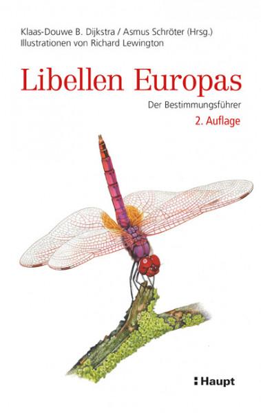 Libellen Europas - Der Bestimmungsführer, 2. Auflage, Haupt Verlag, Autoren K.-D. B. Dijkstra, A. Schröter