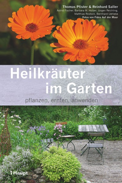 Heilkräuter im Garten: pflanzen, ernten anwenden, Haupt Verlag, Autoren T. Pfister et al.