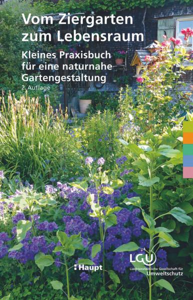 Vom Ziergarten zum Lebensraum - naturnahe Gartengestaltung, ein Buch des Haupt Verlags