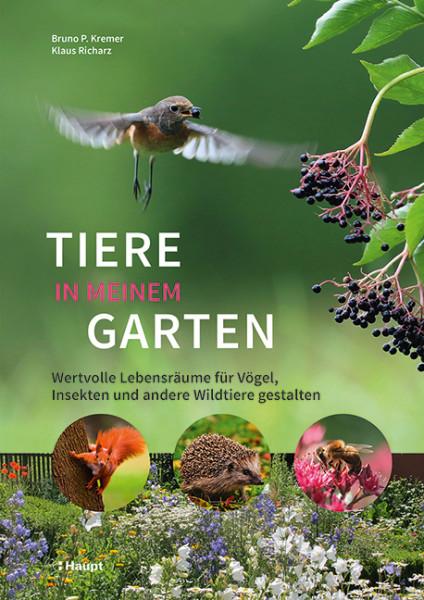 Tiere in meinem Garten, Haupt Verlag, Autoren B.P. Kremer, K. Richars