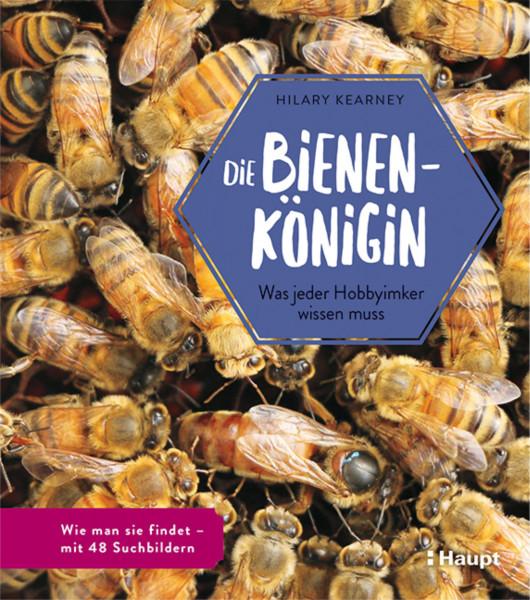 Die Bienenkönigin - Was jeder Hobbyimker wissen muss