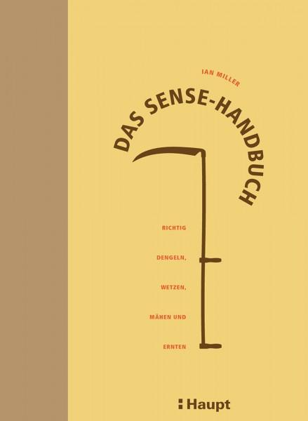 Ian Miller Das Sense-Handbuch, Haupt Verlag, ISBN 978-3-258-07997-4