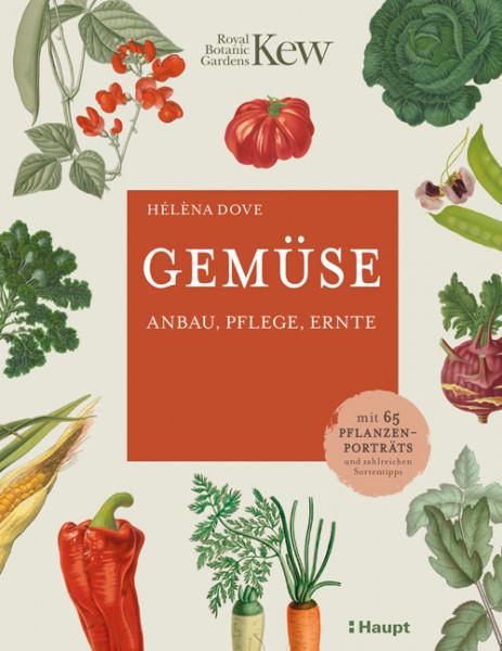 Gemüse - Anbau, Pflege, Ernte, Haupt Verlag, Autorin H. Dove