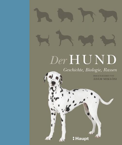 Der Hund: Geschichte, Biologie und Rasse, Haupt Verlag, Autor A. Miklósi