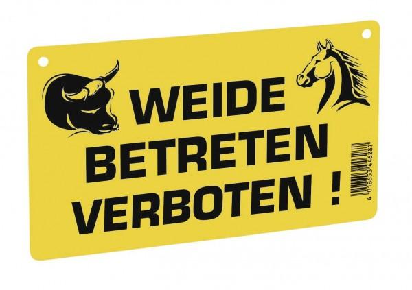 """Warnschild """"Weide betreten verboten!"""", gelbes Kunststoffschild mit schwarzem Druck, Schild für Koppeln, Weiden sowie Elektrozäune"""