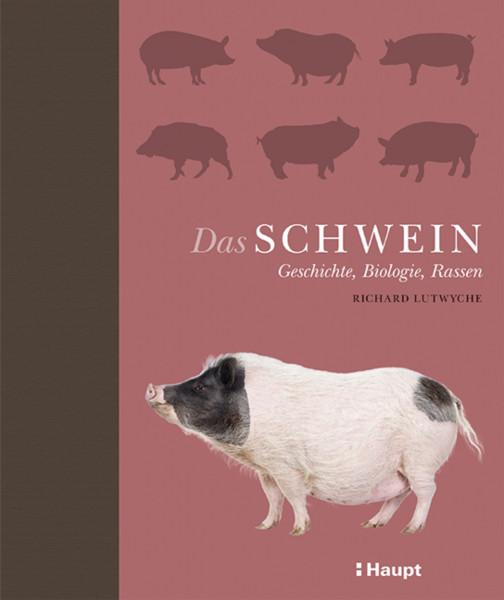Das Schwein, Geschichte, Biologie, Rasse ein Buch aus dem Haupt Verlag, Autor R. Lutwyche